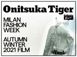 Onitsuka Tiger lần đầu tiên tham gia Tuần lễ thời trang Milan