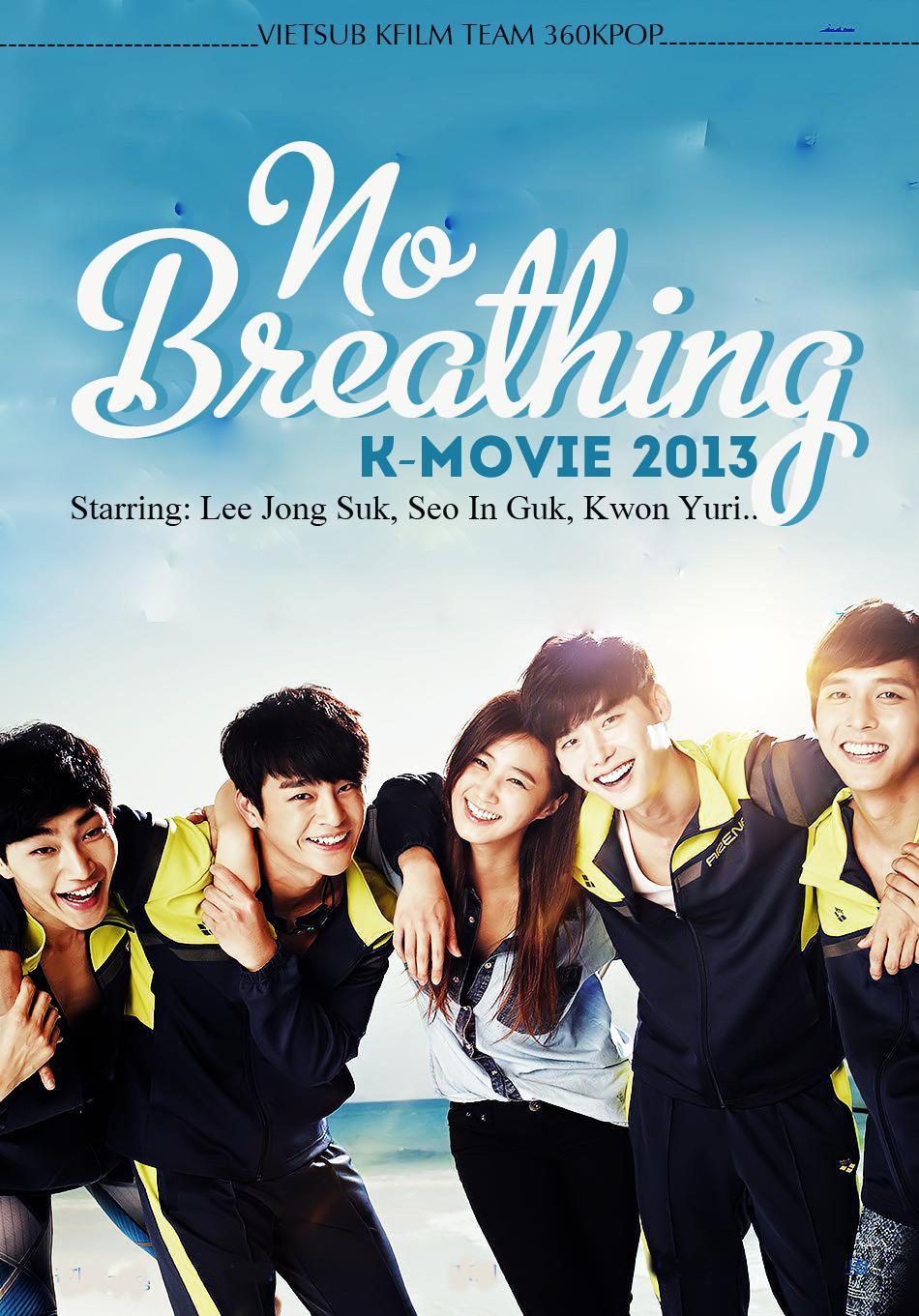 Mỹ nam đại chiến - No Breathing (2013)