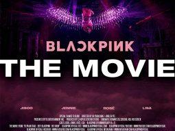 BLACKPINK The Movie kỷ niệm 5 năm hành trình của Jennie, Rosé, Lisa và Jisoo