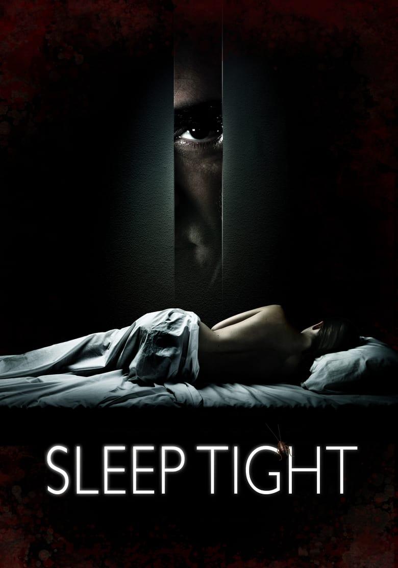 Ngủ mê – Sleep tight (2011)