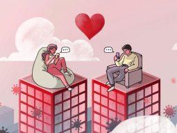 Yêu xa mùa dịch: 6 cách giữ lửa tình, kết nối với người yêu khi bị cách ly