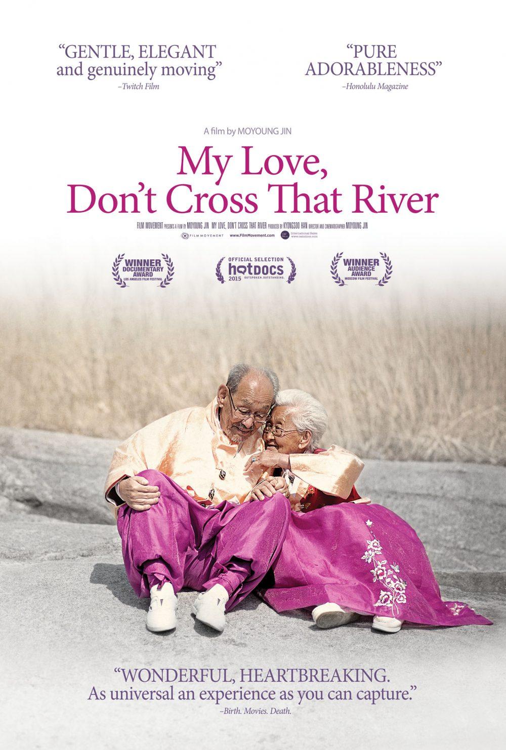 Mình ơi xin đừng qua sông - My Love, Don't Cross That River (2013)